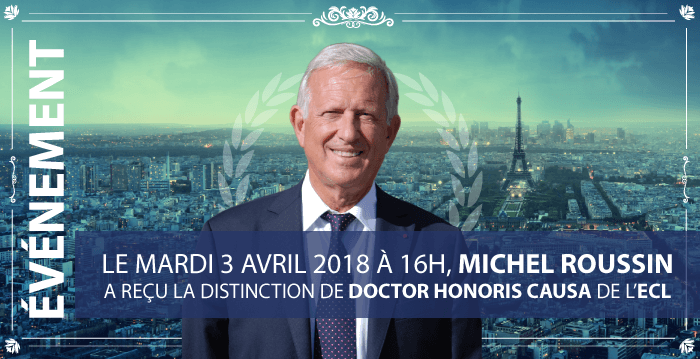 Michel Roussin maintenant Doctor Honoris Causa de l'ECL