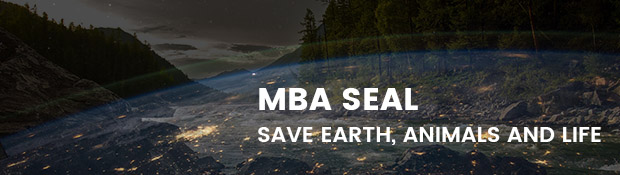 MBA SEAL Save Earth, Animals and Life
