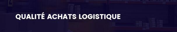 Spécialité Qualité Achats Logistique