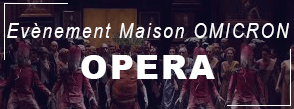 Omicron Opéra